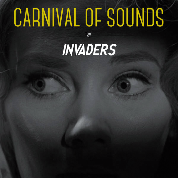 Invaders : Carnival of sounds