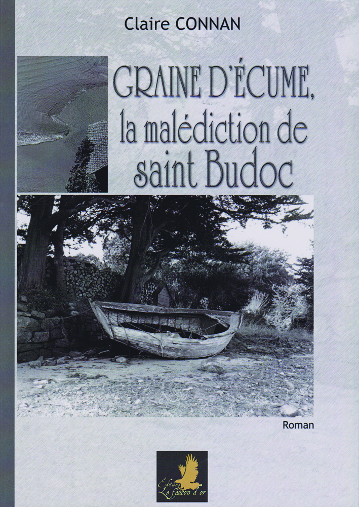Claire Connan : Graine d'Ecume, la malédiction de Saint-Budoc