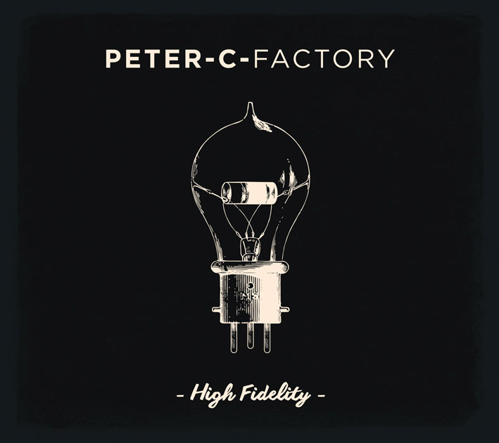 Peter-C-Factory : High fidelity