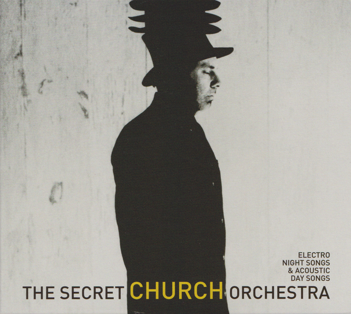 The Secret Church Orchestra : Electro Night Songs & Acoustic Day (...)
