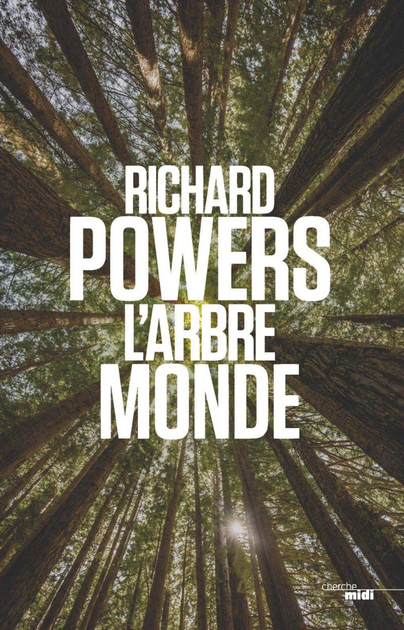 Richard Powers : L'arbre Monde
